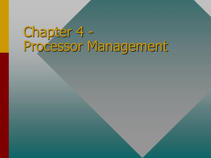 chapter 4 processor management n.
