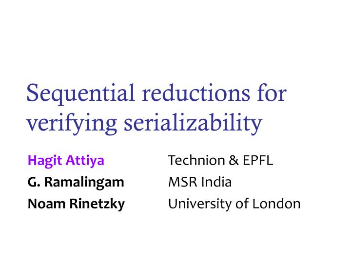 sequential reductions for verifying serializability n.