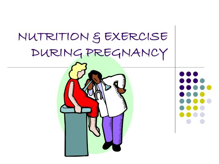 nutrition exercise during pregnancy n.