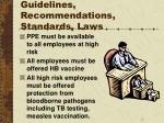 guidelines recommendations standards laws