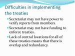 difficulties in implementing the treaties