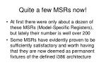 quite a few msrs now