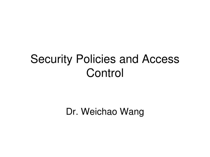 security policies and access control n.
