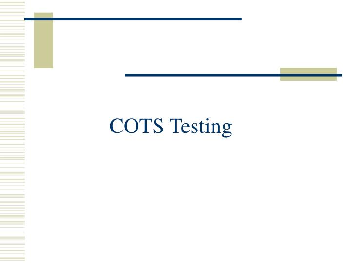 cots testing n.