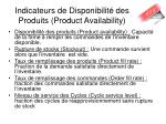 indicateurs de disponibilit des produits product availability