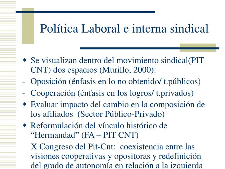 Política Laboral e interna sindical