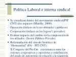 pol tica laboral e interna sindical