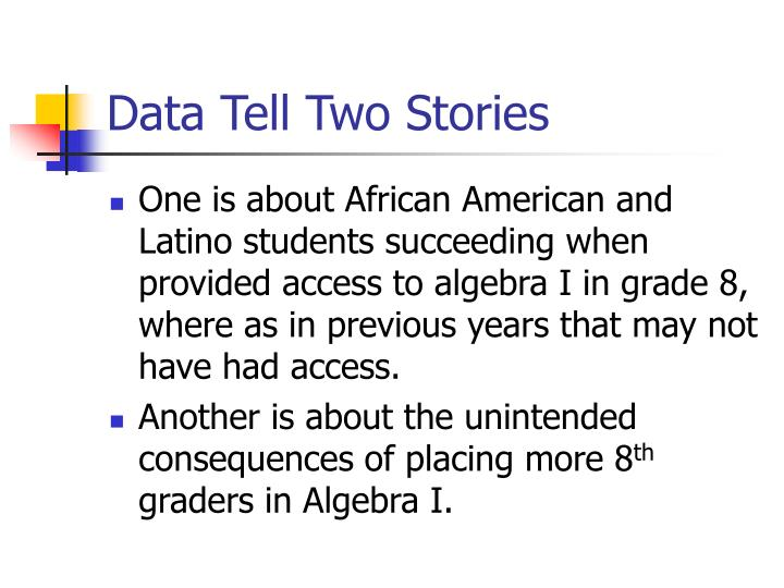 Data Tell Two Stories