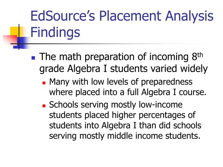 EdSource's Placement Analysis Findings