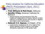 policy analysis for california education pace presentation april 2011