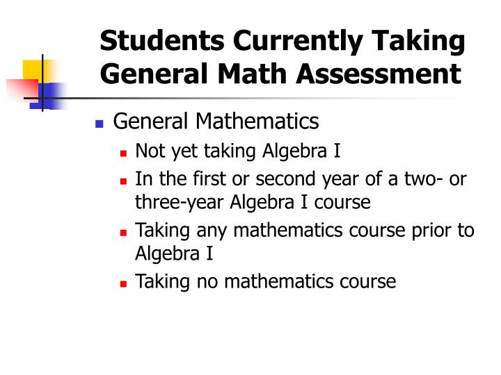 Students Currently Taking General Math Assessment