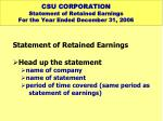 csu corporation statement of retained earnings for the year ended december 31 2006