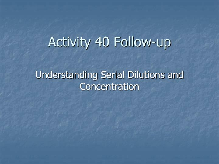 activity 40 follow up n.