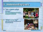 i understanding users