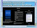 scholarly resources are emerging arxiv for the iphone