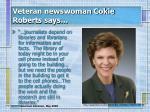 veteran newswoman cokie roberts says
