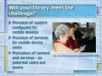 will your library meet the challenge