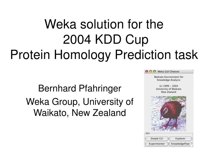 weka solution for the 2004 kdd cup protein homology prediction task n.
