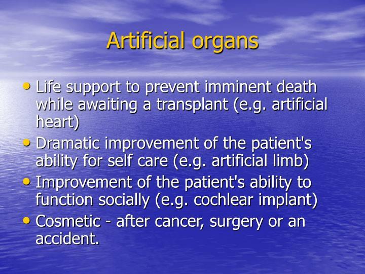 Artificial organs