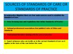 sources of standards of care or standards of practice