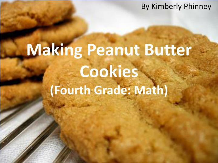 making peanut butter cookies fourth grade math n.