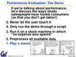 performance evaluation the demo