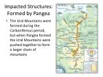 impacted structures formed by pangea