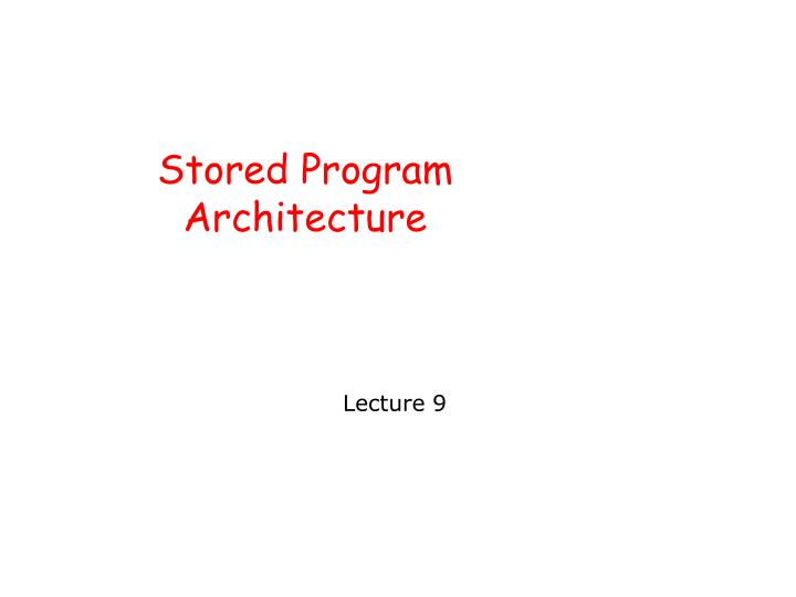 stored program architecture n.
