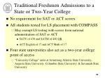 traditional freshmen admissions to a state or two year college