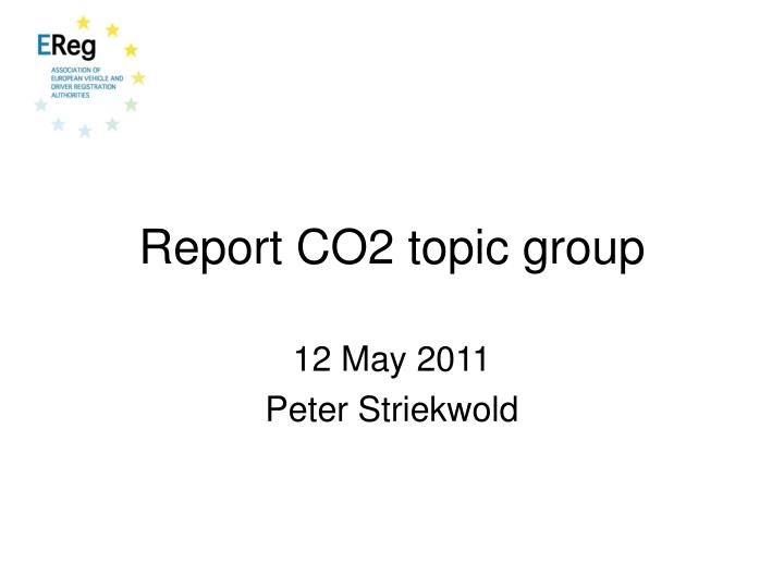 report co2 topic group n.