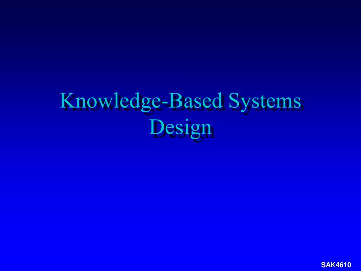 knowledge based systems design n.