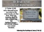 be dead to sin living for righteousness