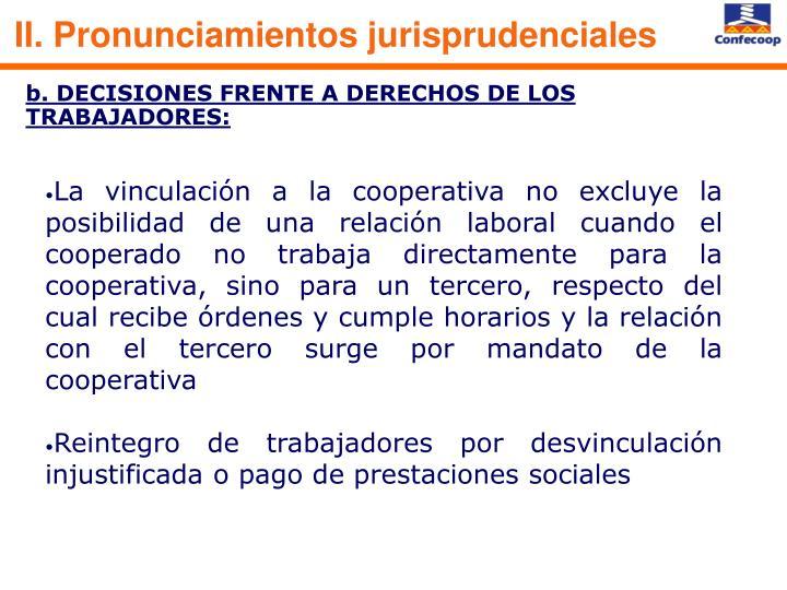 II. Pronunciamientos jurisprudenciales