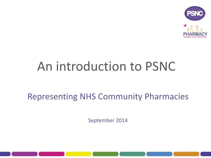 an introduction to psnc n.