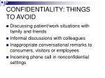 confidentiality things to avoid