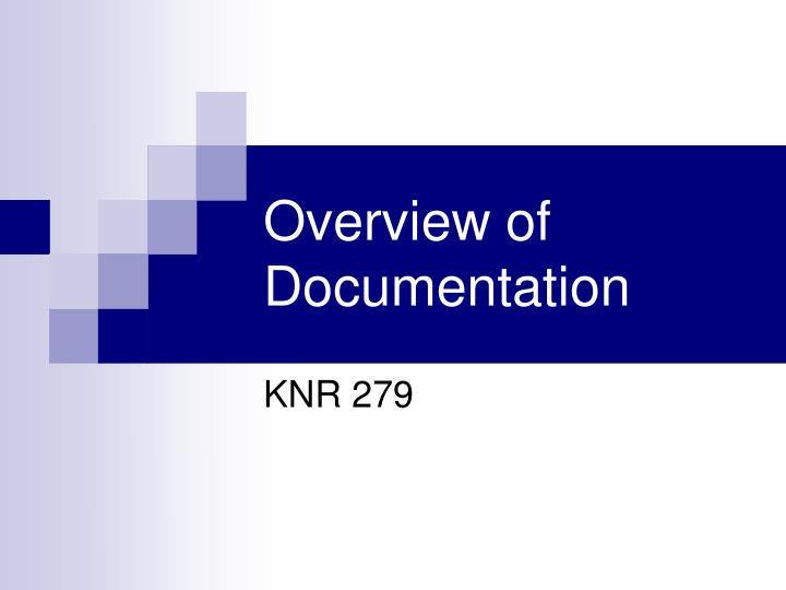 overview of documentation n.
