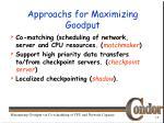 approachs for maximizing goodput