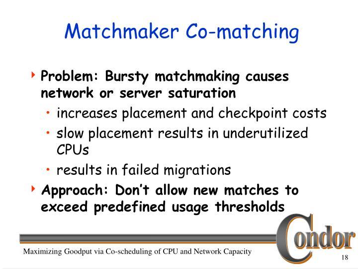 Matchmaker Co-matching
