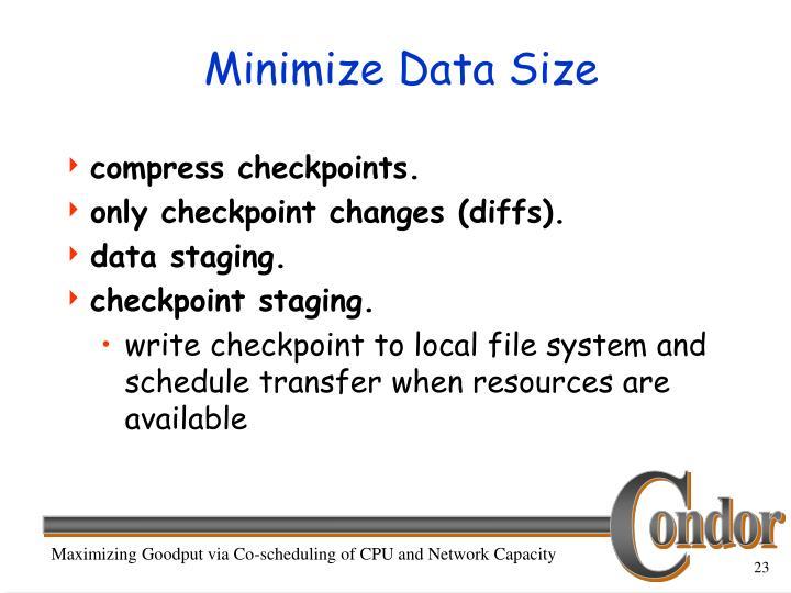 Minimize Data Size