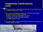 cooperaci n transfronteriza ctf