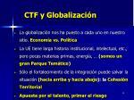 ctf y globalizaci n
