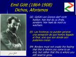 emil g tt 1864 1908 dichos aforismos