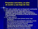 proyectos concretos un plan de acci n y una hoja de ruta