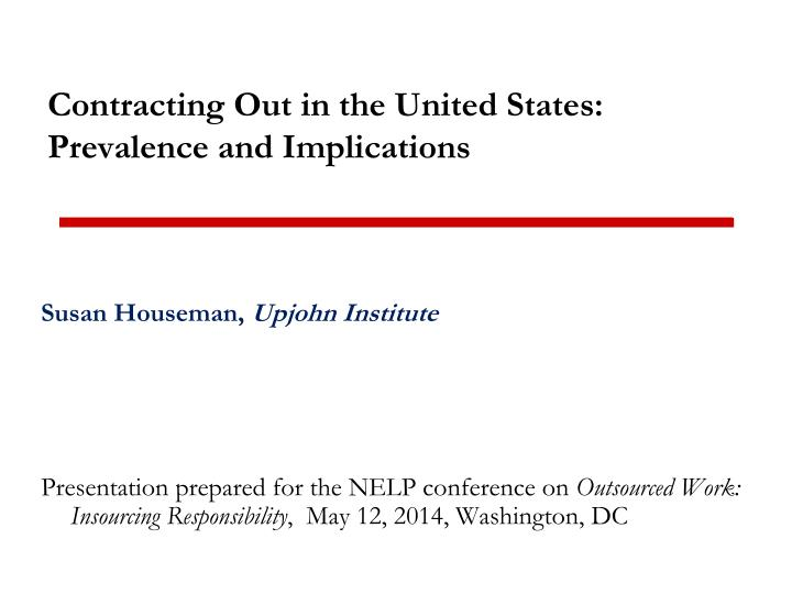 contracting out in the united states prevalence and implications n.