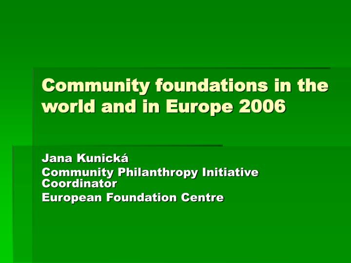 community foundations in the world and in europe 2006 n.