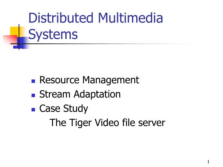 distributed multimedia systems n.