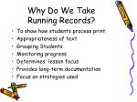 why do we take running records