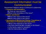 assessment information must be communicated