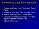 developing since summer 2003