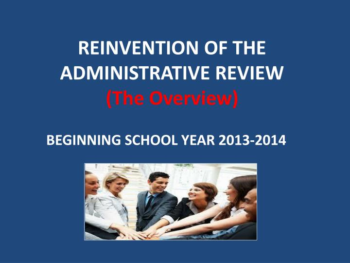 reinvention of the administrative review the overview n.
